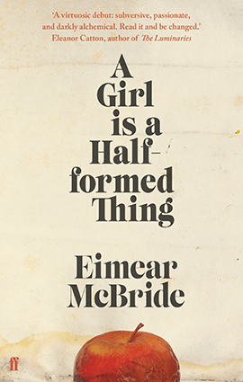 A Girl Is a Half Formed Thing, Baileys Prize, Women's Fiction, Eimear McBride